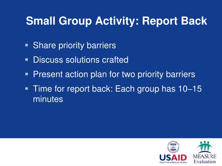 Small Group Activity: Report Back