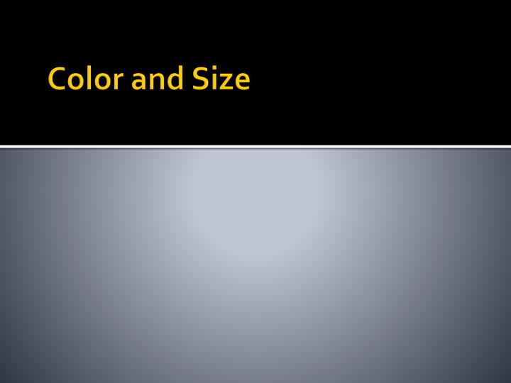 Color and Size