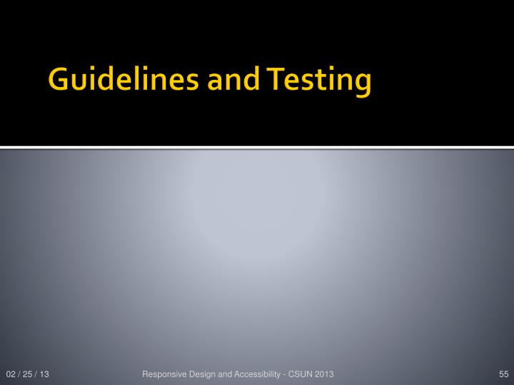 Guidelines and Testing