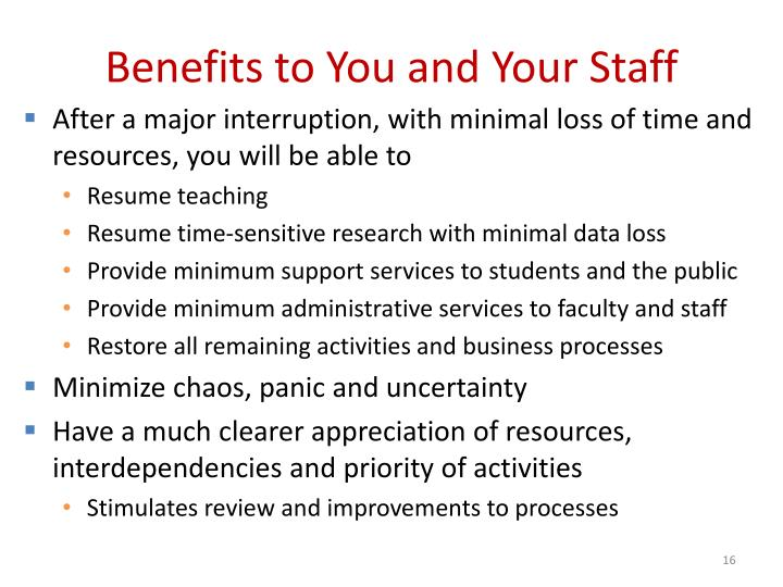 Benefits to You and Your Staff