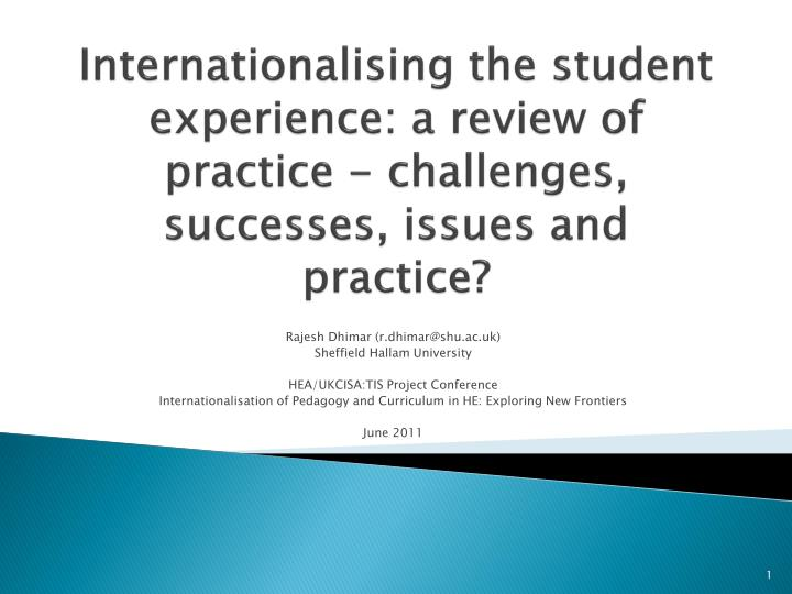 Internationalising the student experience: