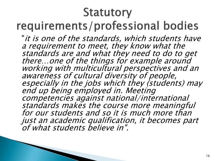 Statutory requirements/professional bodies