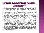 formal and informal charter amendment