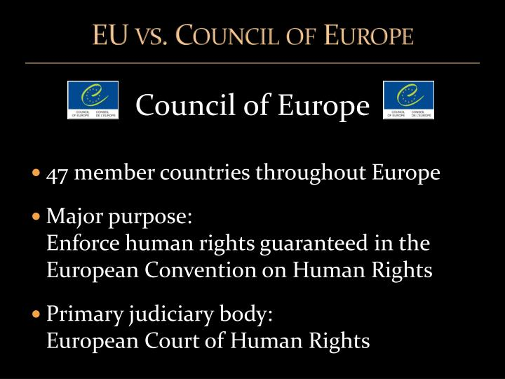 EU vs. Council of Europe
