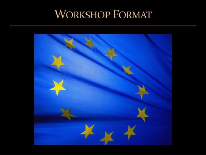 Workshop format