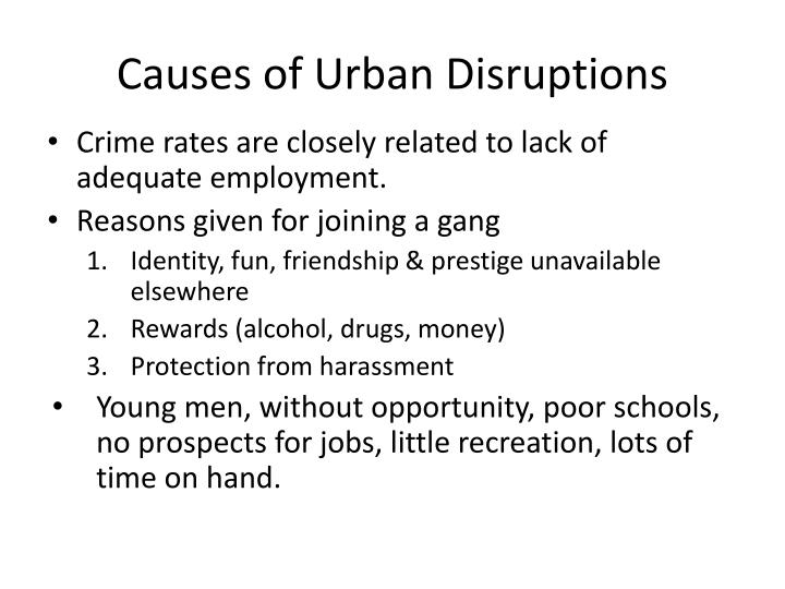 Causes of Urban Disruptions