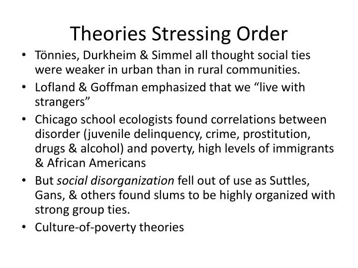 Theories Stressing Order