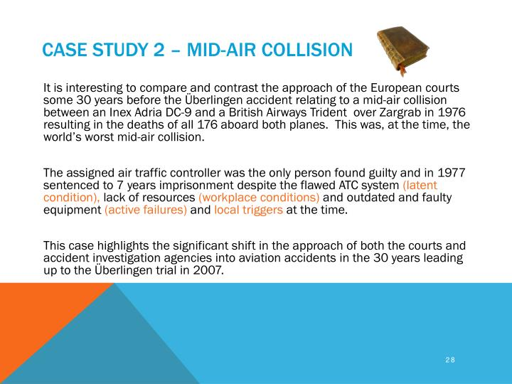 Case study 2 – Mid-air collision