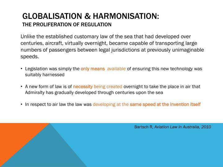 Globalisation & harmonisation: