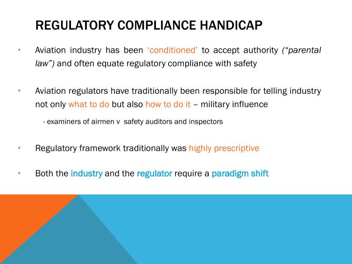 Regulatory compliance handicap