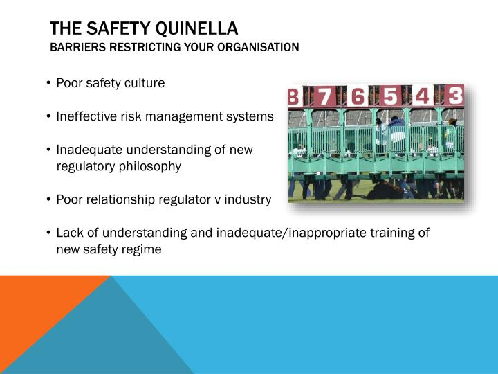 The safety quinella