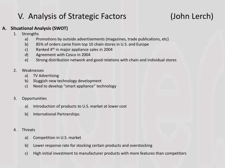 V.  Analysis of Strategic Factors		(John Lerch)