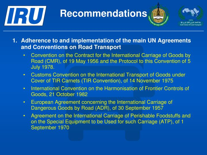 Adherence to and implementation of the main UN Agreements and Conventions on Road Transport