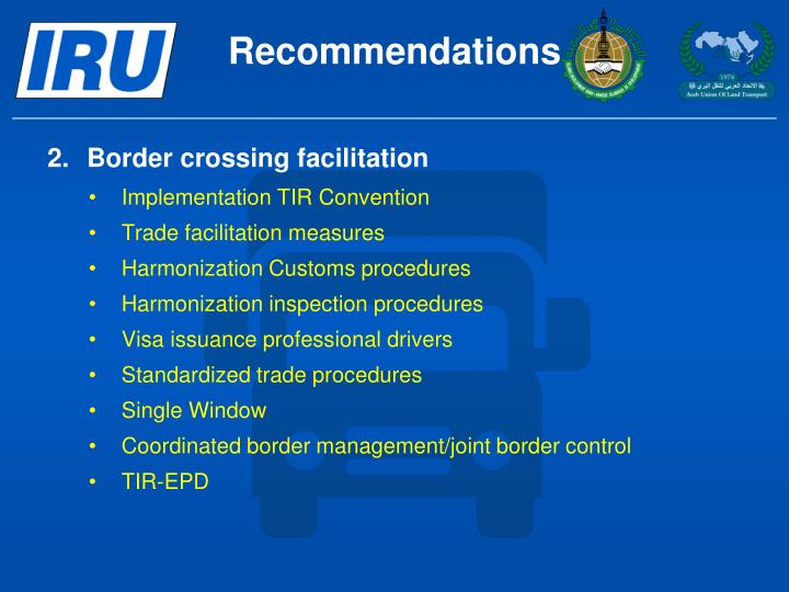2.	Border crossing facilitation