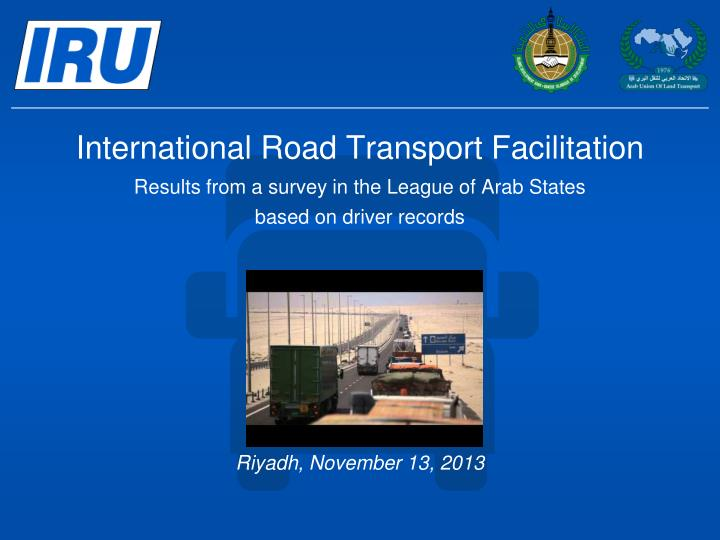 International Road Transport Facilitation