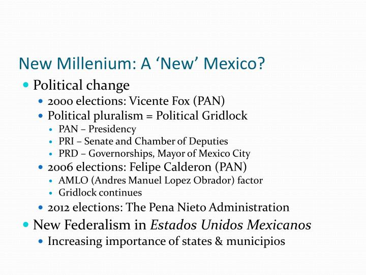 New Millenium: A 'New' Mexico?