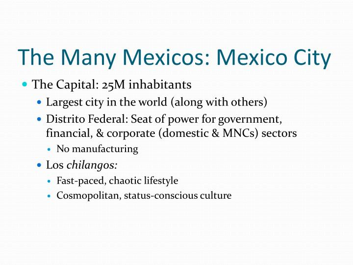 The Many Mexicos: Mexico City