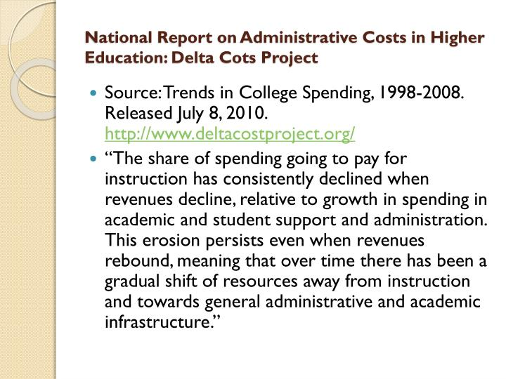 National Report on Administrative Costs in Higher Education: Delta