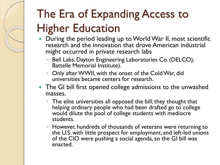 The Era of Expanding Access to Higher Education