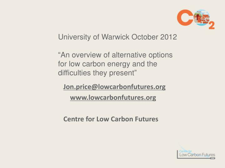 University of Warwick October 2012