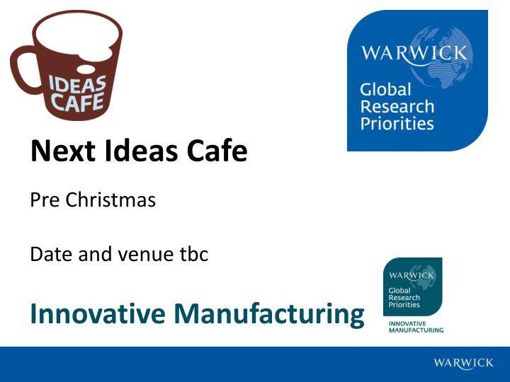 Next Ideas Cafe