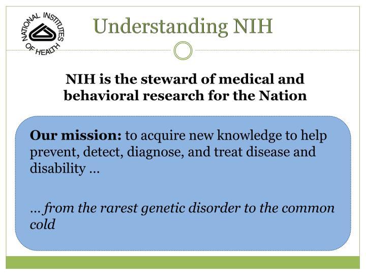 Understanding NIH