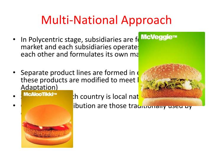 Multi-National Approach