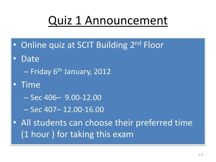 Quiz 1 Announcement