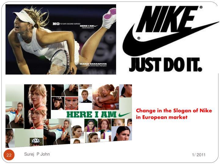 Change in the Slogan of Nike in European market