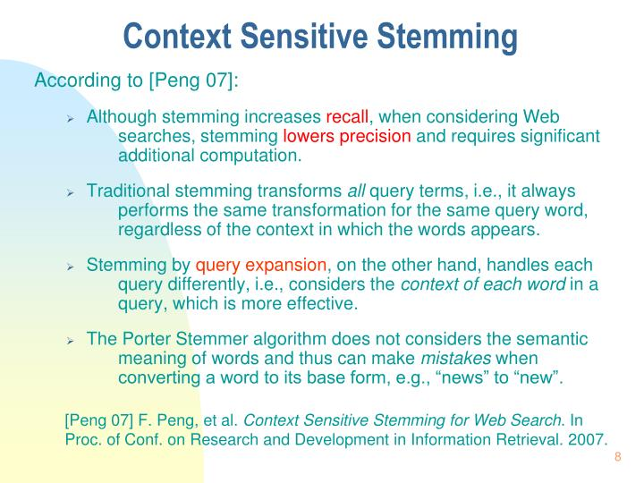 Context Sensitive Stemming