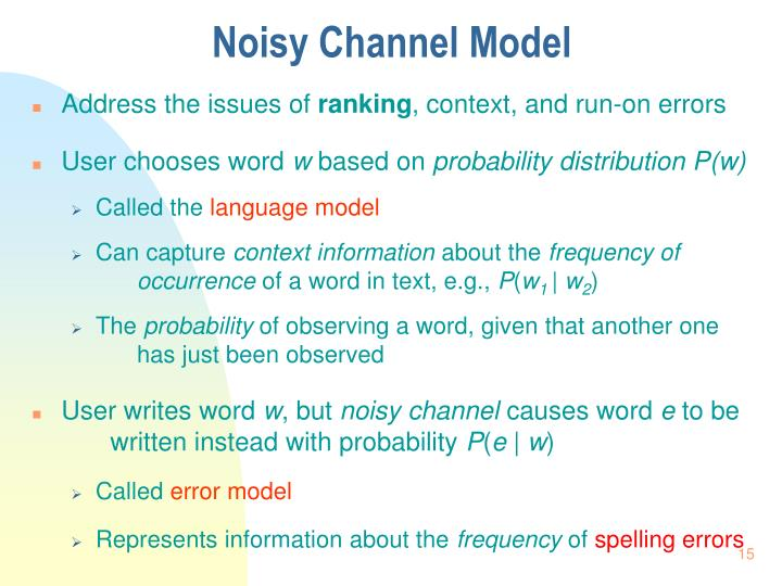Noisy Channel Model