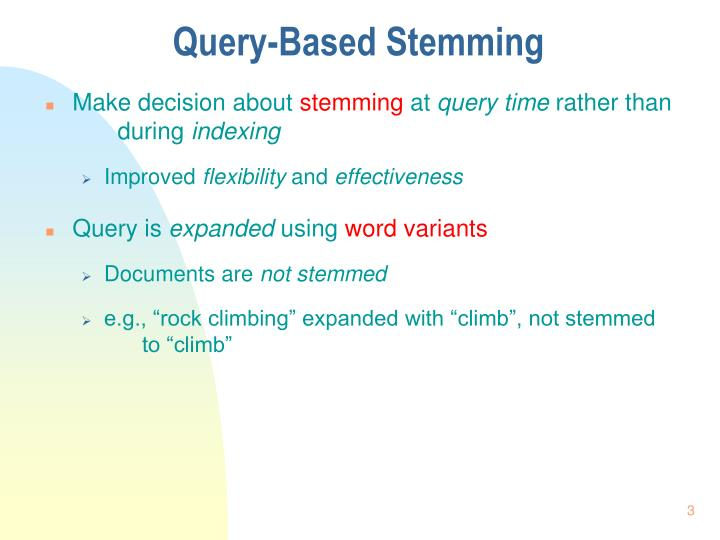 Query based stemming