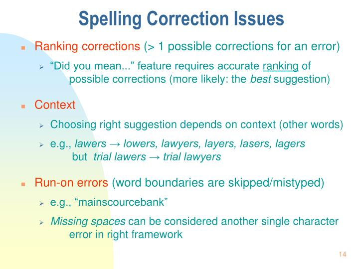 Spelling Correction Issues
