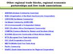 other regional trade blocks regional economic partnerships and free trade associations