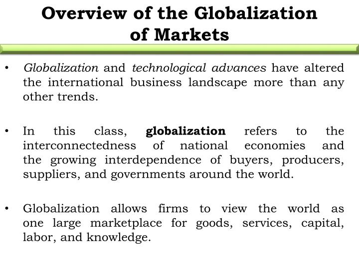 Overview of the Globalization of Markets