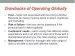 drawbacks of operating globally