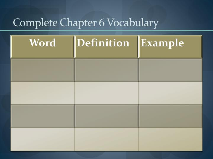 Complete Chapter 6 Vocabulary