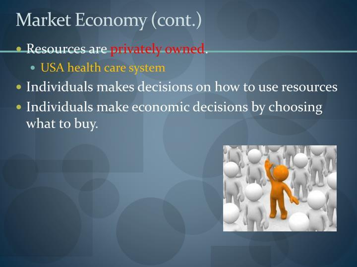 Market Economy (cont.)