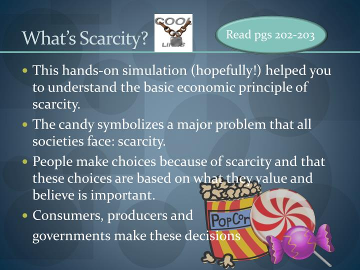 What's Scarcity?