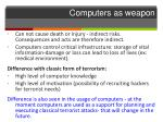 computers as weapon