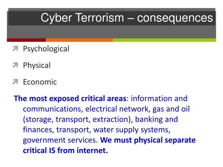 Cyber Terrorism – consequences