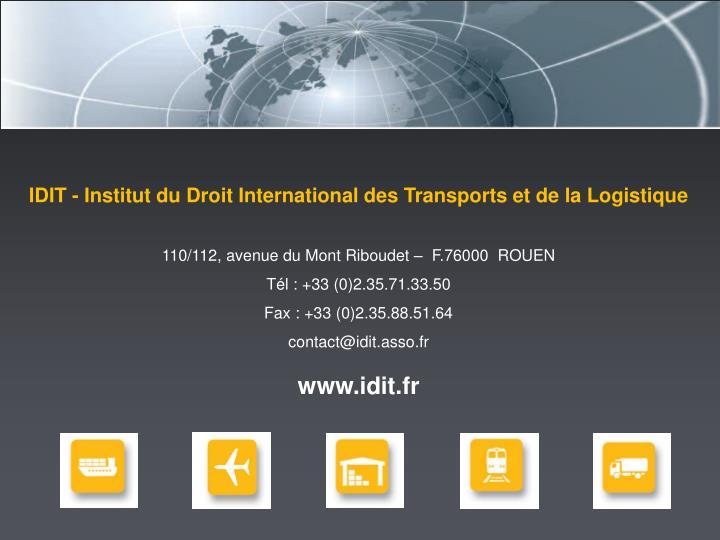 IDIT - Institut du Droit International des Transports et de la Logistique