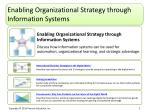 enabling organizational strategy through information systems