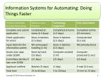 information systems for automating doing things faster