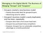 managing in the digital world the business of merging groups and coupons