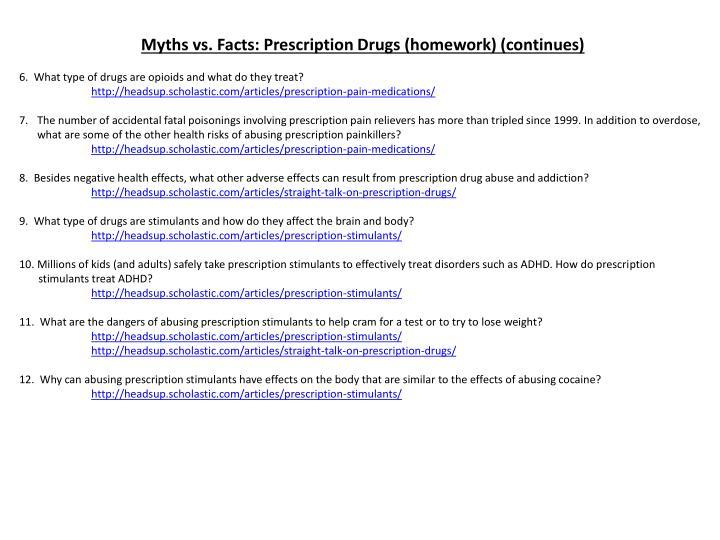 Myths vs. Facts: Prescription Drugs (homework) (continues)