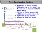 post accelerator system
