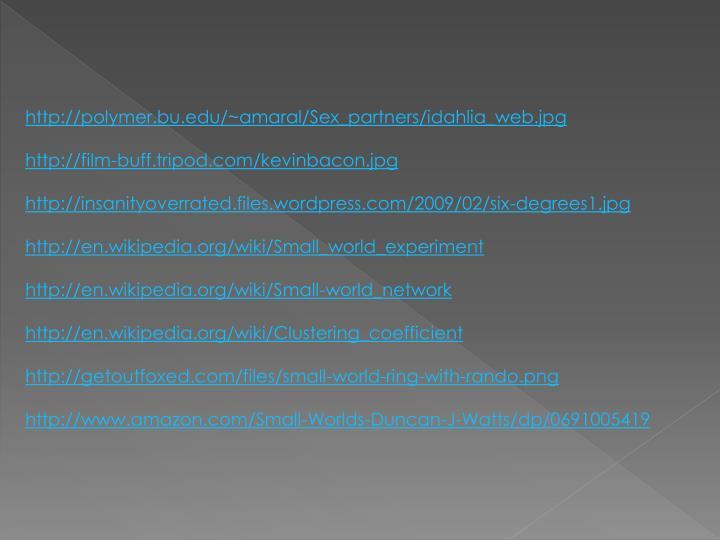 http://polymer.bu.edu/~amaral/Sex_partners/idahlia_web.jpg