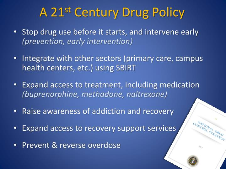 A 21 st century drug policy
