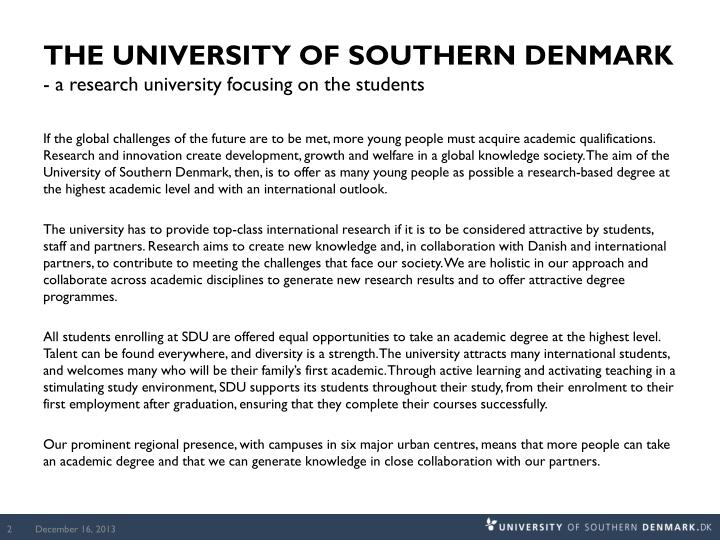 The university of southern denmark a research university focusing on the students